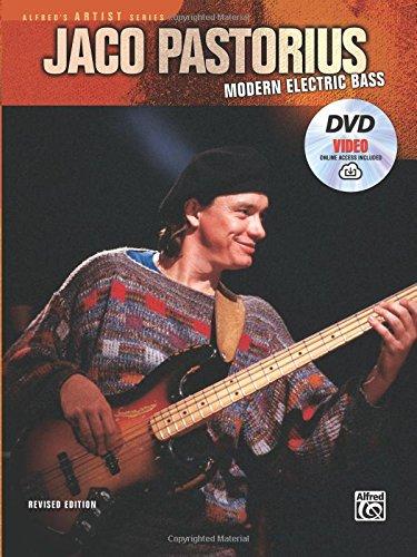 Jaco Pastorius -- Modern Electric Bass: Book, DVD & Online Video (Alfred's Artist Series) [Pastorius, Jaco] (Tapa Blanda)