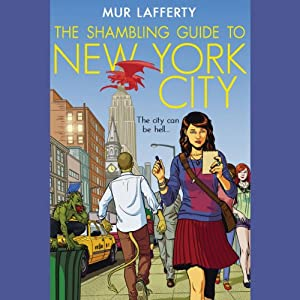 The Shambling Guide to New York City Audiobook