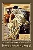 img - for La conjuracion de catilina (Spanish Edition) book / textbook / text book