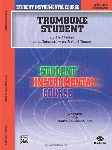 Student Instrumental Course Trombone Student: Level II