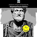 A Macat Analysis of Aristotle's Nicomachean Ethics | Giovanni Gellera,Jon W. Thompson