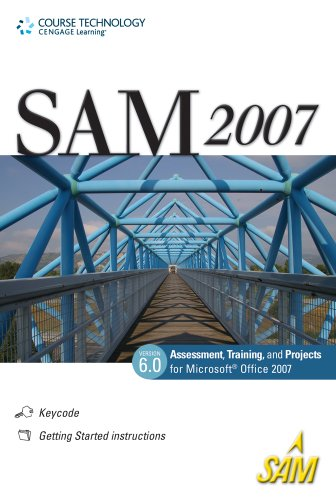 SAM 2007 Assessment, Projects, and Training v6.0 Printed...