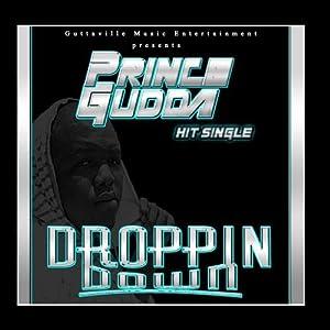 Droppin Down - Single