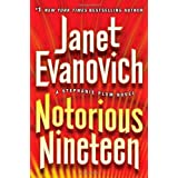Notorious Nineteen: A Stephanie Plum Novel ~ Janet Evanovich