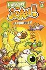 L'agent Jean !, tome 2 : Formule V par A