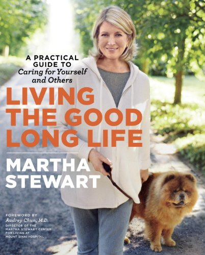 living-the-good-long-life-a-practical-guide-to-caring-for-yourself-and-others
