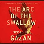 The Arc of the Swallow | S. J. Gazan