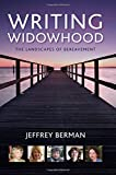 img - for Writing Widowhood: The Landscapes of Bereavement book / textbook / text book