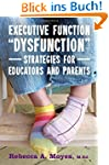 """Executive Function """"Dysfunction"""" - St..."""