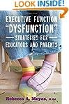 Executive Function Dysfunction - Stra...