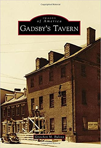 Gadsby's Tavern (Images of America)