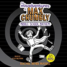 Middle School Mayhem: The Misadventures of Max Crumbly, Book 2 Audiobook by Rachel Renée Russell Narrated by Kyle Beltran