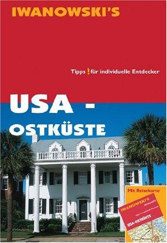 USA - Ostküste - Reiseführer von Iwanowski:
