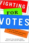 Fighting for Votes: Parties, the Medi...