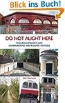 Do Not Alight Here: Walking London's...