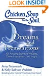 Chicken Soup for the Soul: Dreams and...