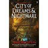 City of Dreams and Nightmareby Ian Whates
