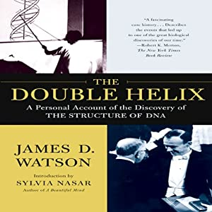 The Double Helix: A Personal Account of the Discovery of the Structure of DNA | [James D. Watson]