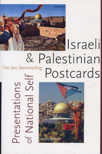Israeli and Palestinian Postcards: Presentations of National Self