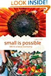 Small is Possible: Life in a Local Ec...