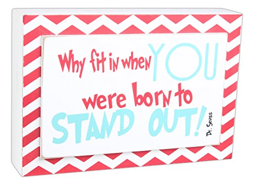 7.5x5x1.5 Wood Sign (Why Fit In) Red/tiffany (Dr Seuss Signs)