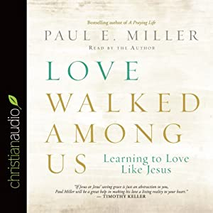 Love Walked Among Us Audiobook
