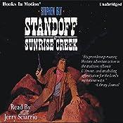 Standoff at Sunrise Creek: The Legend of Stuart Brannon #4 | Stephen Bly