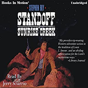 Standoff at Sunrise Creek Audiobook