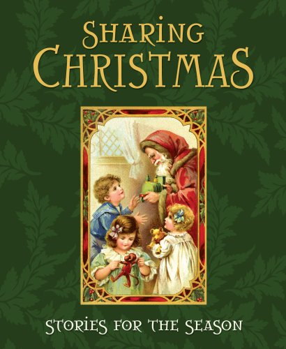 Sharing Christmas: Stories for the Season