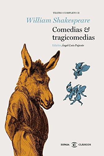 Comedias y tragicomedias: Teatro Completo II