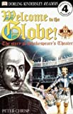 Welcome-To-The-Globe!-The-Story-Of-Shakespeare's-Theater-Turtleback-School--Library-Binding-Edition-DK-Readers-Level-4-Prebound