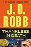 Thankless in Death (0399164421) by Robb, J. D.