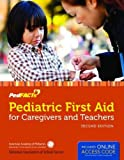 Pediatric First Aid For Caregivers And Teachers (Pedfacts)