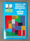 img - for Central and Peripheral Mechanisms of Colour Vision (Wenner-Gren Center International Symposium Series) book / textbook / text book