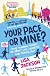 Your Pace or Mine?: What Running Taug...