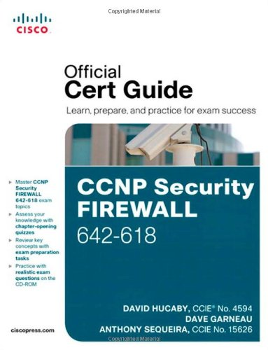CCNP Security FIREWALL 642-618 Official Cert Guide (Official Certificate Guide)
