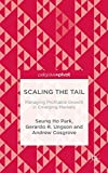 img - for Scaling the Tail: Managing Profitable Growth in Emerging Markets book / textbook / text book