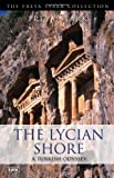 The Lycian Shore (The Freya Stark Collection)