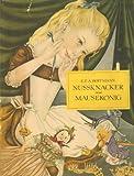 Nussknacker und Mausekonig. Illustrationen von Adrienne Segur