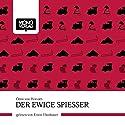Der ewige Spießer Hörbuch von Ödön von Horváth Gesprochen von: Erwin Eenbauer