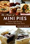 The Magic of Mini Pies: Sweet and Sav...
