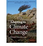 img - for [ Adapting to Climate Change: Thresholds, Values, Governance[ ADAPTING TO CLIMATE CHANGE: THRESHOLDS, VALUES, GOVERNANCE ] By Adger, W. Neil ( Author )Jul-01-2009 Hardcover book / textbook / text book