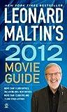 Leonard Maltin's 2012 Movie Guide (0451234472) by Leonard Maltin