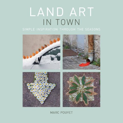 Land Art In Town: Simple Inspiration through the Seasons