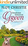 Goodness Gracious Green (The Green Se...