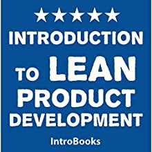 Introduction to Lean Product Development Audiobook by  IntroBooks Narrated by Saethon Williams