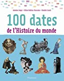 """Afficher """"100 dates de l'histoire du monde"""""""