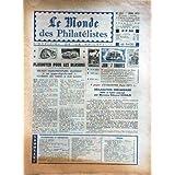 MONDE DES PHILATELISTES (LE) [No 255] du 01/06/1973 - PLAIDOYER POUR LES BLASONS - EXINARPHIL PARIS 75 - M. ED...