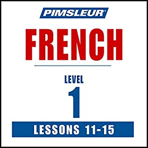 French Level 1 Lessons 11-15 Speech