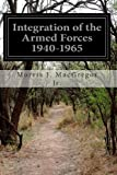 img - for Integration of the Armed Forces 1940-1965 book / textbook / text book